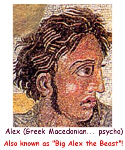 ALEXANDER THE GREAT PSYCHO