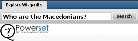 Who are the Macedonians? (in PowerSet)