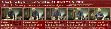 Playlist for Richard Wollf videos (Athens lecture 1, 27/5/2010)