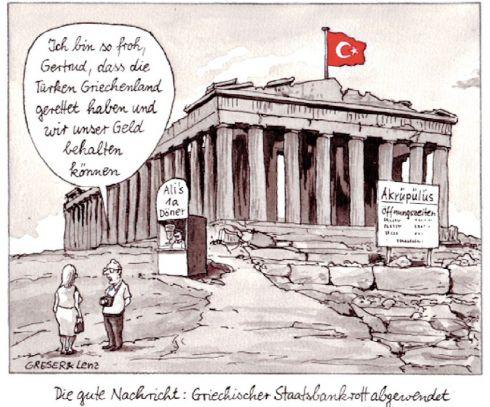 """(""""Χαίρομαι, Γερτρούδη, που οι Τούρκοι έσωσαν την Ελλάδα και έτσι μπορέσαμε να κρατήσουμε τα λεφτά μας"""")"""