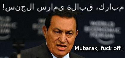 """Mubarack, fuck off"" (in Arabic)"